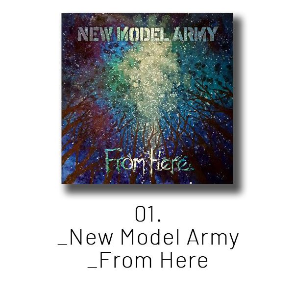 01 - New Model Army - From Here