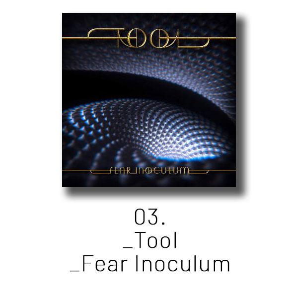 03 - Tool - Fear Inoculum
