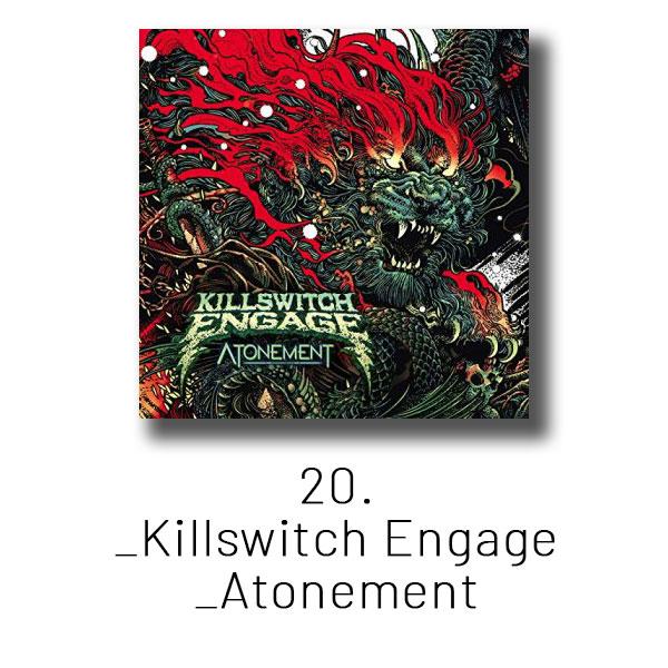 20 - Killswitch Engage - Atonement